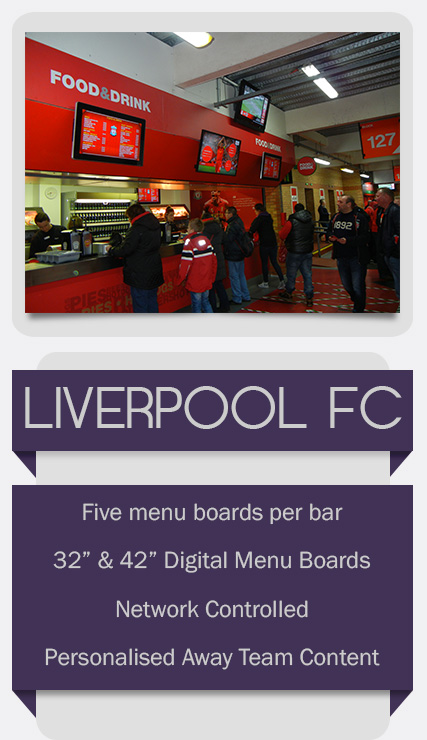 Digital Menu Boards and EPOS and installed for Liverpool FC